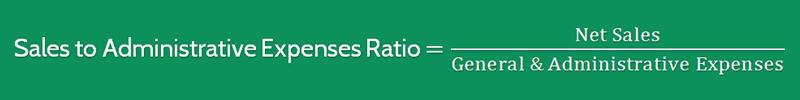 Sales to Administrative Expenses Ratio Formula